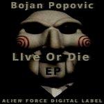 POPOVIC, Bojan - Live Or Die EP (Front Cover)