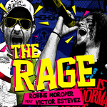 MORODER, Robbie - The Rage (Front Cover)