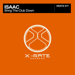 ISAAC - Bring The Club Down (Front Cover)