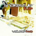 SNAKESTYLE - Snakestyle Live Vol 2 (Front Cover)