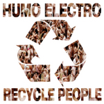 HUMO ELECTRO - Recycle People (Front Cover)
