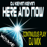 DJ KEVIN KEVIN/VARIOUS - Here & Now (DJ mix) (Front Cover)