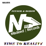 FEYSER/DGROW - Time To Reality (Front Cover)