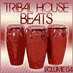 Tribal House Beats (Volume 04)