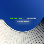 VARIOUS - Short Cut to Heaven Vol 3 - 25 Deep Trance Tunes (Front Cover)