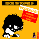 Before My Square EP