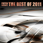 VARIOUS - Filter Presents The Best Of 2011 Vol2 (Front Cover)