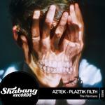 Plaztik Filth (remixed)