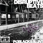 Disruptive Beats Pt 3