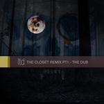 LETHERDIVE - The Closet Remix Pt 1 (The Dub) (Front Cover)