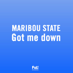 MARIBOU STATE - Got Me Down (Front Cover)