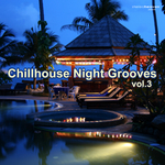 VARIOUS - Chillhouse Night Grooves Vol 3 (Front Cover)