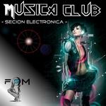 RIVERA, Jordan - Musica Club: Secion Electronica Vol 1 (Front Cover)