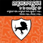 RADIOPAQUE - Is It Workin' EP (Front Cover)