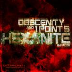 OBSCENITY/1POINT5 - Hexanite (Front Cover)