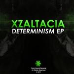 XZALTACIA - Determinism EP (Front Cover)