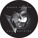 SHADES OF GRAY - Soul Machine (album sampler) (Front Cover)