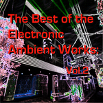 AO NANG - The Best Of The Electronic Ambient Works Vol 2 (Front Cover)