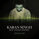 SINGH, Karan - Hold On (Front Cover)