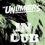 UNLIMITERS, The - In Dub (Front Cover)