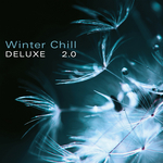 VARIOUS - Winter Chill Deluxe 2.0 (Front Cover)