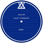 SILK, James - Quarter To Midnight EP (Front Cover)