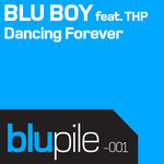 BLU BOY feat THP - Dancing Forever (Front Cover)