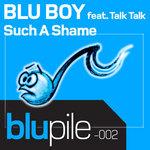 BLU BOY feat TALK TALK - Such A Shame (Front Cover)