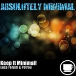 TERZINI, Luca & PETROU - Keep It Minimal! (Front Cover)