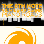 8TH NOTE, The vs WILLIAN CLARK - Piano Roads (Front Cover)