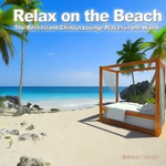 VARIOUS - Relax On The Beach (The Best Island Chillout Lounge Places In The World) (Front Cover)