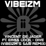 VINCENT DE JAGER feat EMMA LOCK - Dive (Vibeizm's 5am remix) (Front Cover)