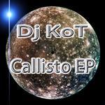 DJ KOT - Callisto EP (Front Cover)