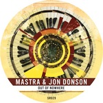 MASTRA/JON DONSON - Out Of Nowhere (Front Cover)