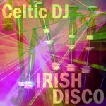 CELTIC DJ - Irish Disco (Front Cover)