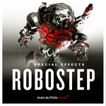 PUSH BUTTON BANG - Robostep SFX (Sample Pack WAV/LIVE) (Front Cover)