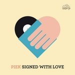 PIEK - Signed With Love (Front Cover)