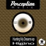 HIGINIO - Hunting My Dreams EP (Front Cover)
