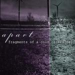 APART - Fragments Of A Cold Broken Day (Front Cover)