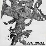 JUAN ROJAS - It Became/More Than Itself (Front Cover)