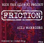 Acid Warriors (6 Head Slug mix)