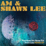 Promises Are Never Far From Lies Remix EP