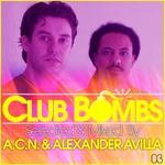 ACN/ALEXANDER AVILLA/VARIOUS - Club Bombs 03 (selected by ACN & Alexander Avilla) (Front Cover)