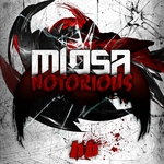 MIOSA - Notorious EP (Front Cover)