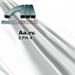 MAURO PICOTTO/MARIO PI?/MARIO PIU AKA DJ ARABESQUE/RICKY LE ROY - EPN 4 (Front Cover)