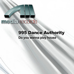 995 DANCE AUTHORITY - Do You Wanna Play House (Front Cover)