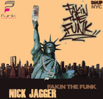 JAGGER, Nick - Fakin The Funk EP (Front Cover)