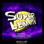 CARRASCO, Daniel feat MAR SHINE - Superlemon High (Front Cover)