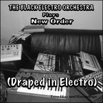 BLACK ELECTRO ORCHESTRA, The - Draped In Electro (Front Cover)