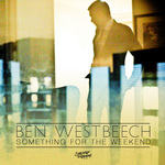 WESTBEECH, Ben - Something For The Weekend (Part 2) (Front Cover)